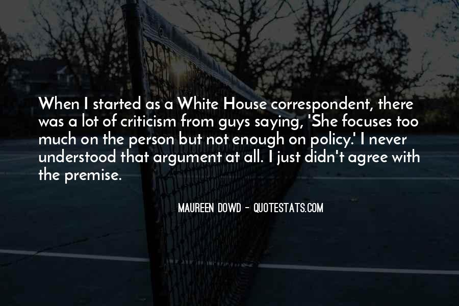 Quotes About The White House #212626