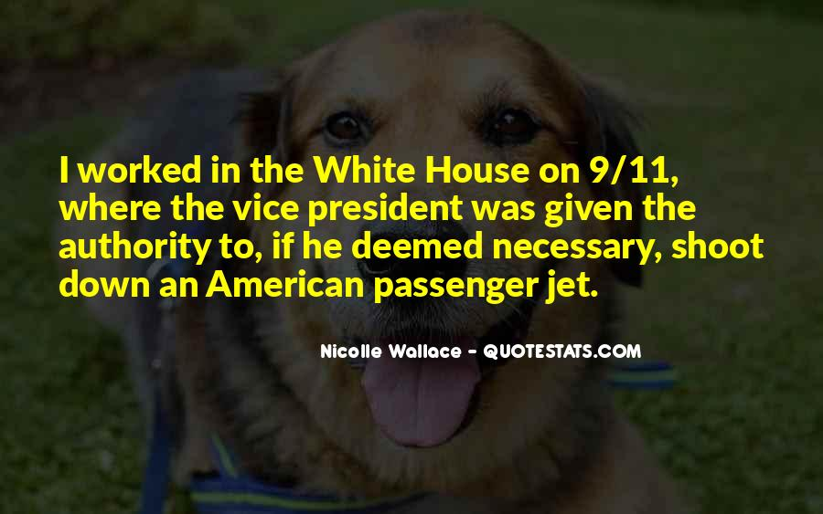 Quotes About The White House #213571
