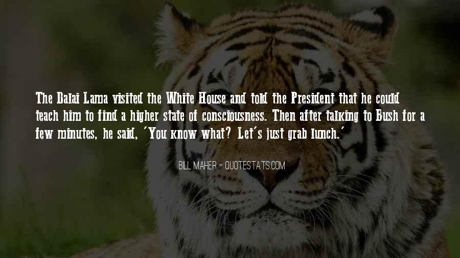 Quotes About The White House #220240