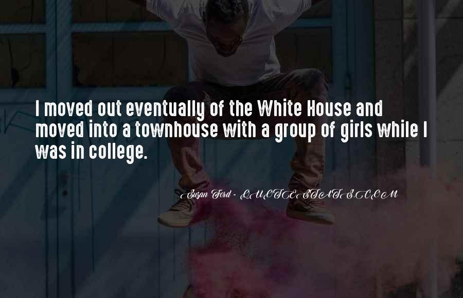 Quotes About The White House #221436