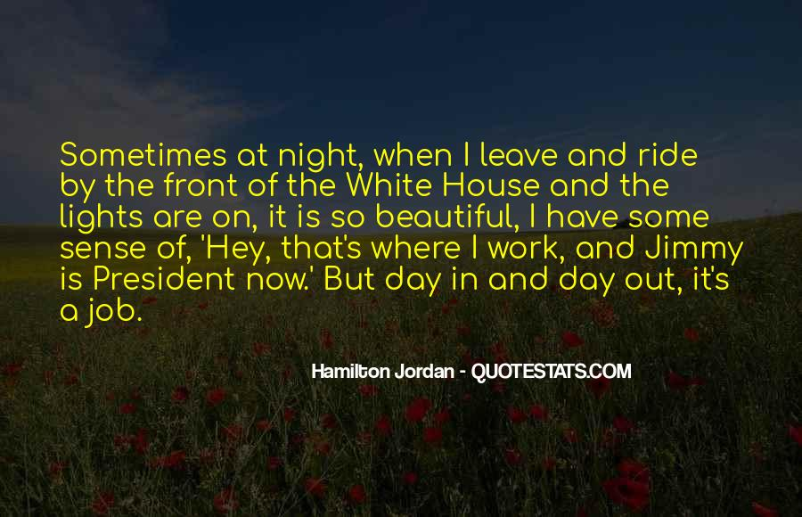 Quotes About The White House #224751