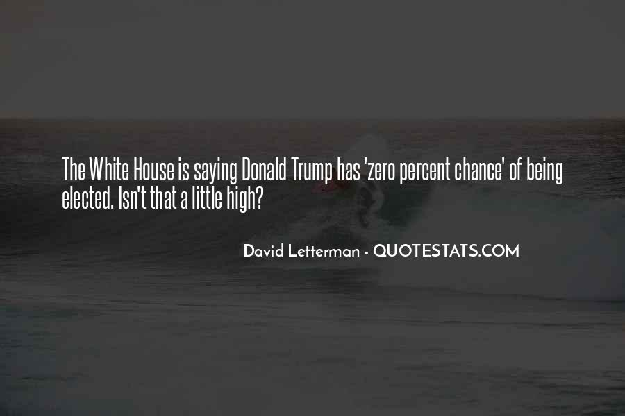 Quotes About The White House #23810