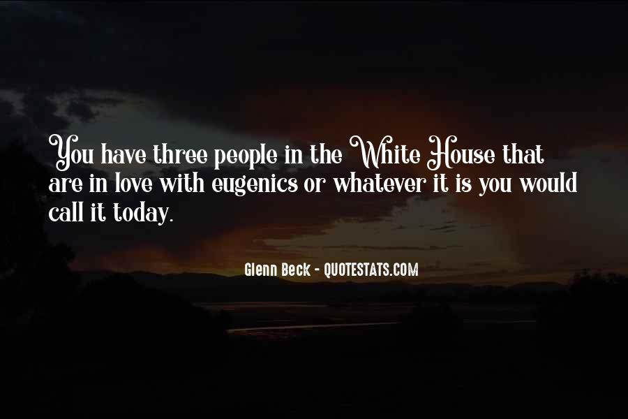 Quotes About The White House #24104