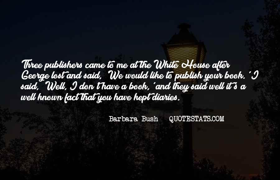 Quotes About The White House #37118