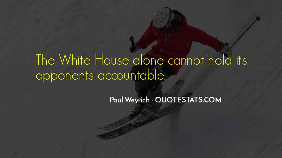 Quotes About The White House #41003
