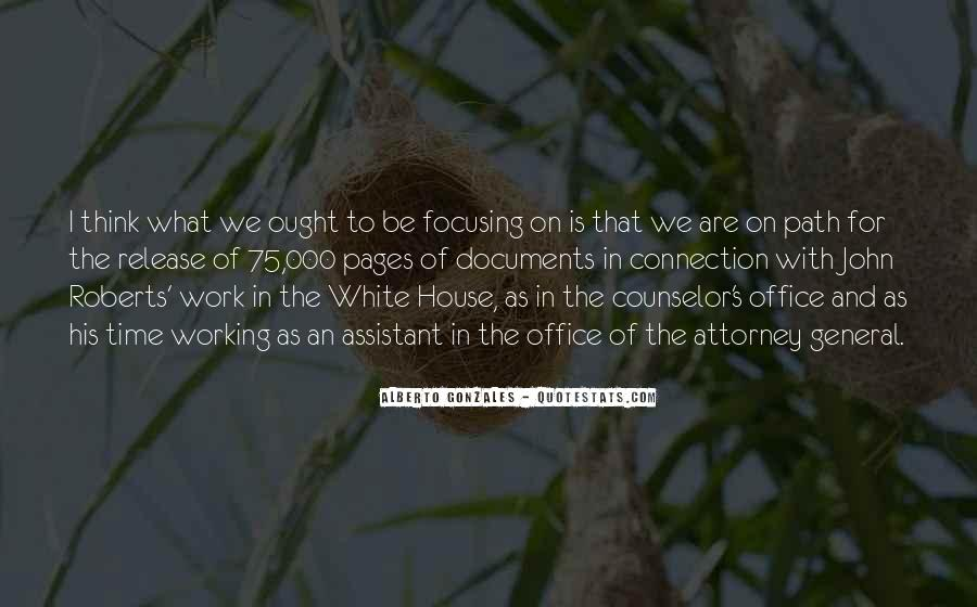 Quotes About The White House #58732