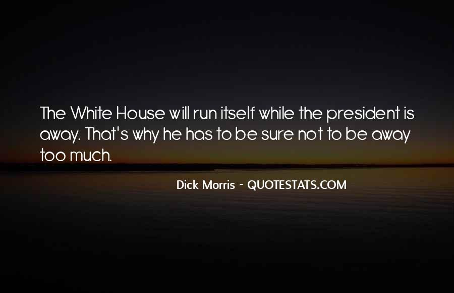 Quotes About The White House #59662