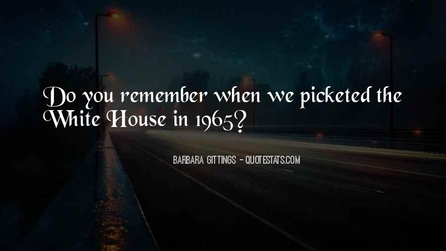 Quotes About The White House #63500