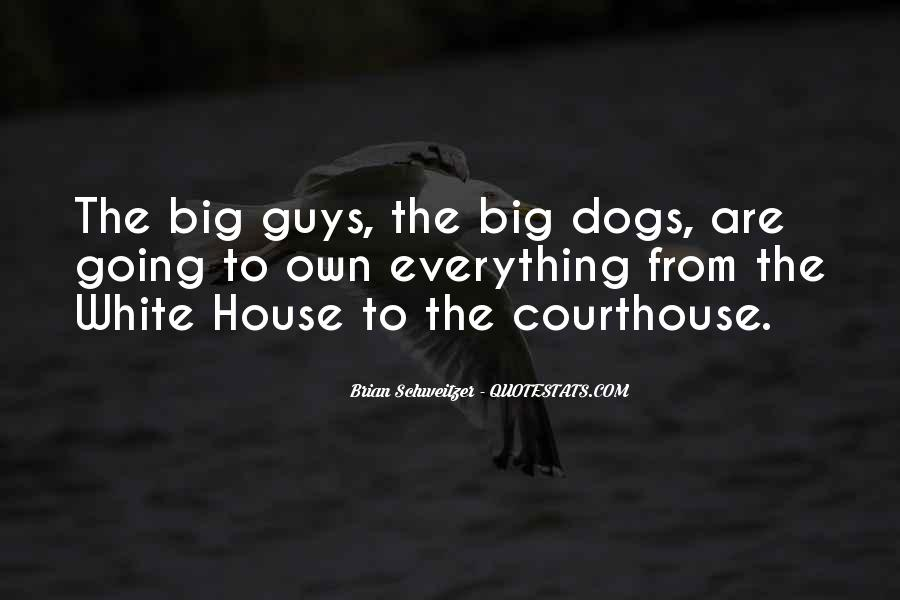 Quotes About The White House #69930