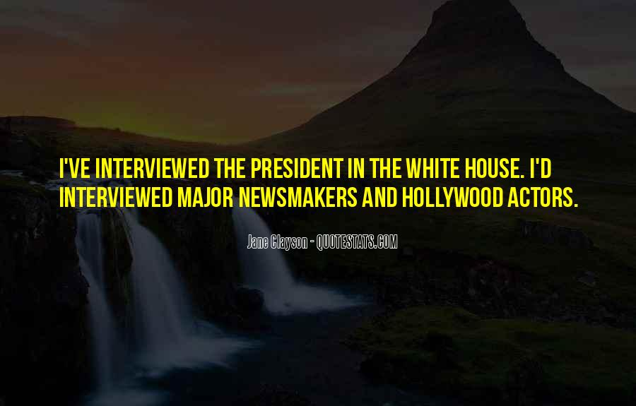 Quotes About The White House #82815