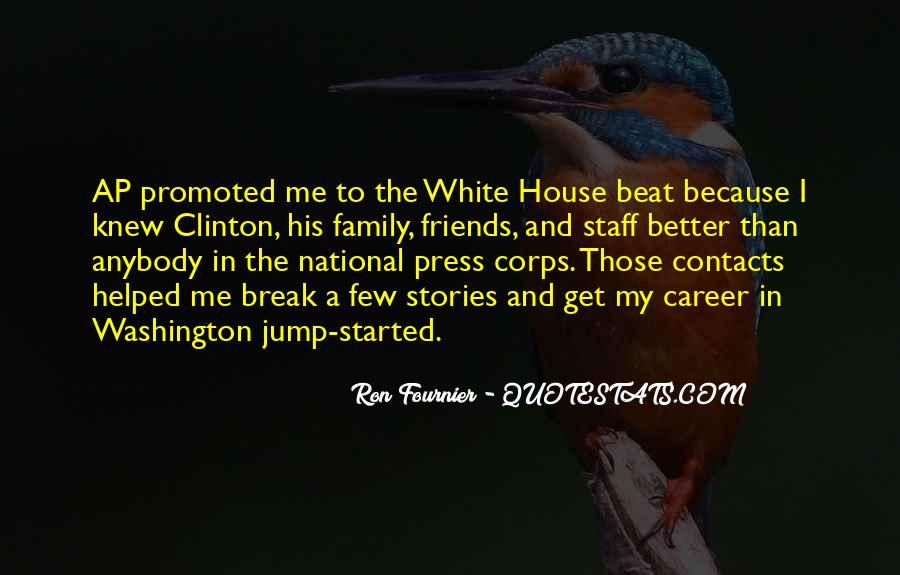 Quotes About The White House #90103