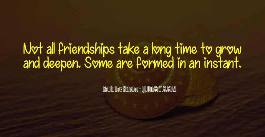 Quotes About Long Friendships #1062131