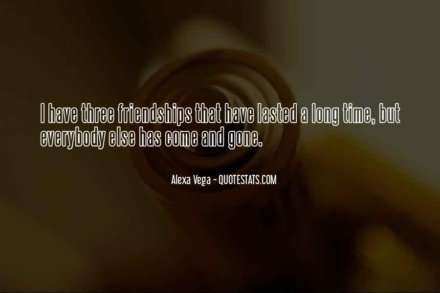 Quotes About Long Friendships #1129286