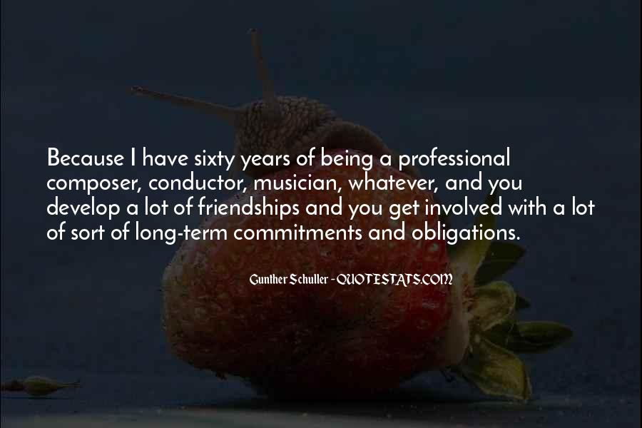 Quotes About Long Friendships #1316906