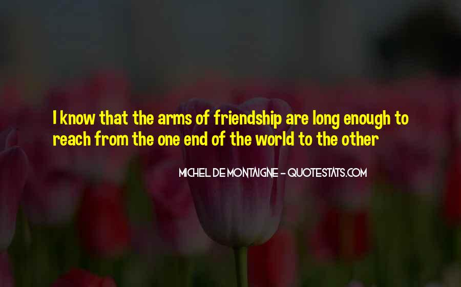 Quotes About Long Friendships #1395671