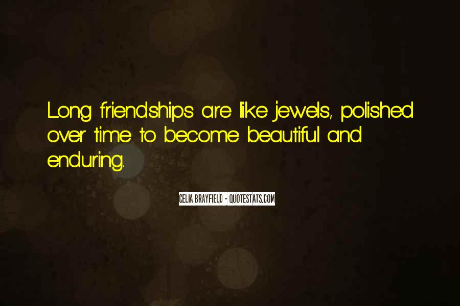 Quotes About Long Friendships #1878305