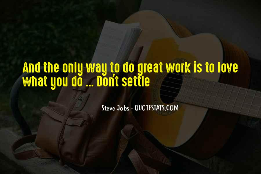 Quotes About Work Steve Jobs #1245739