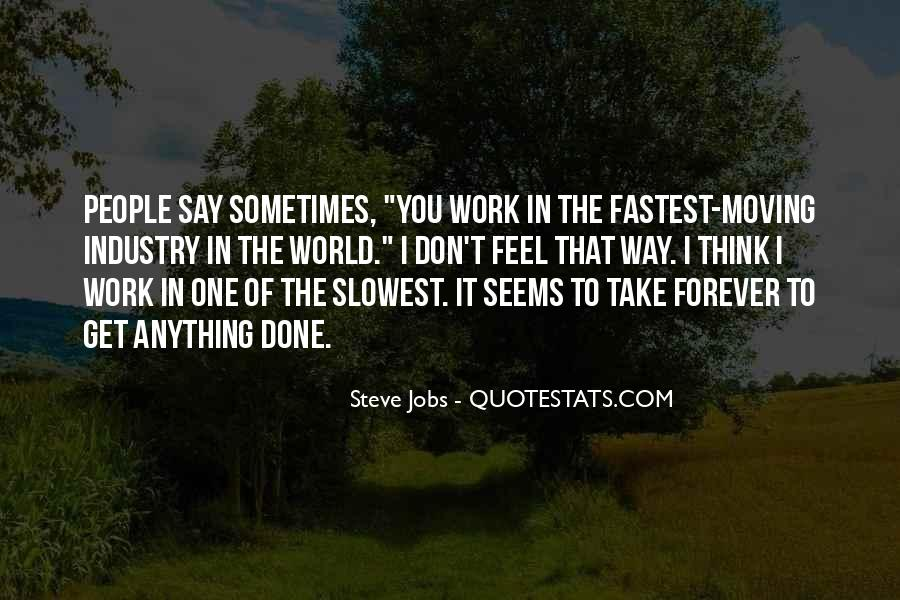 Quotes About Work Steve Jobs #1747448