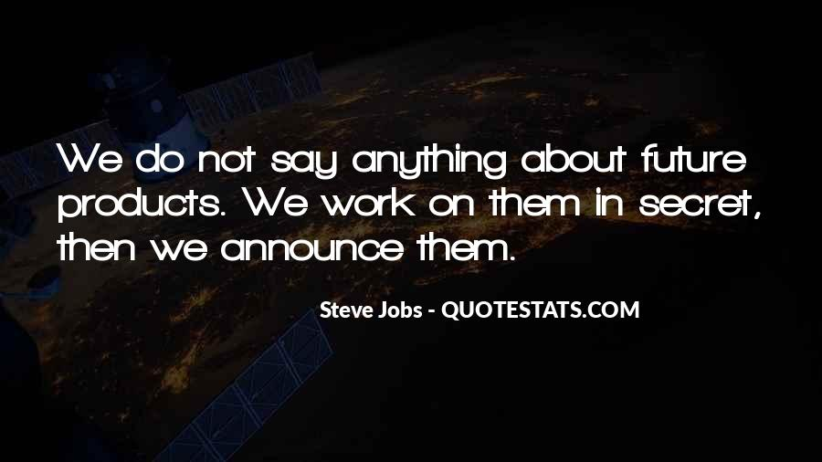 Quotes About Work Steve Jobs #1824742
