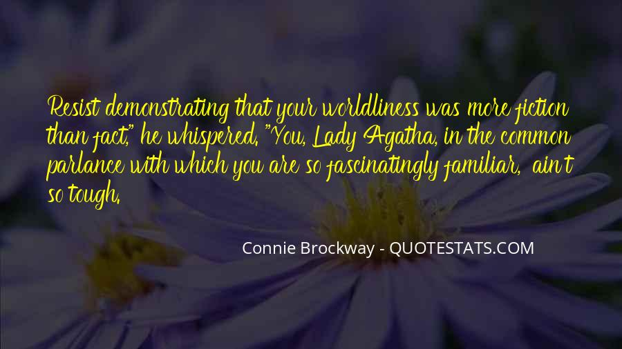 Quotes About Worldliness #1387658