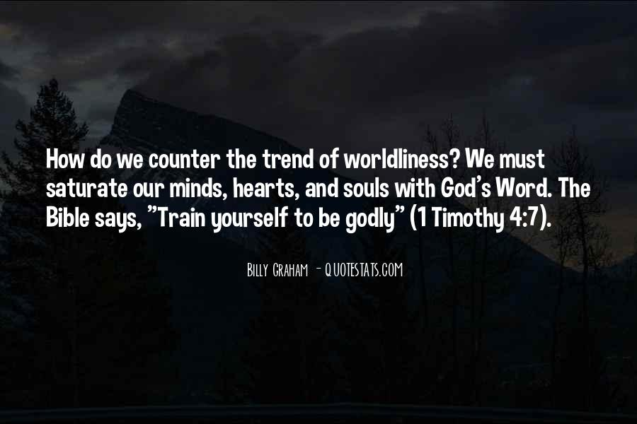 Quotes About Worldliness #1457875