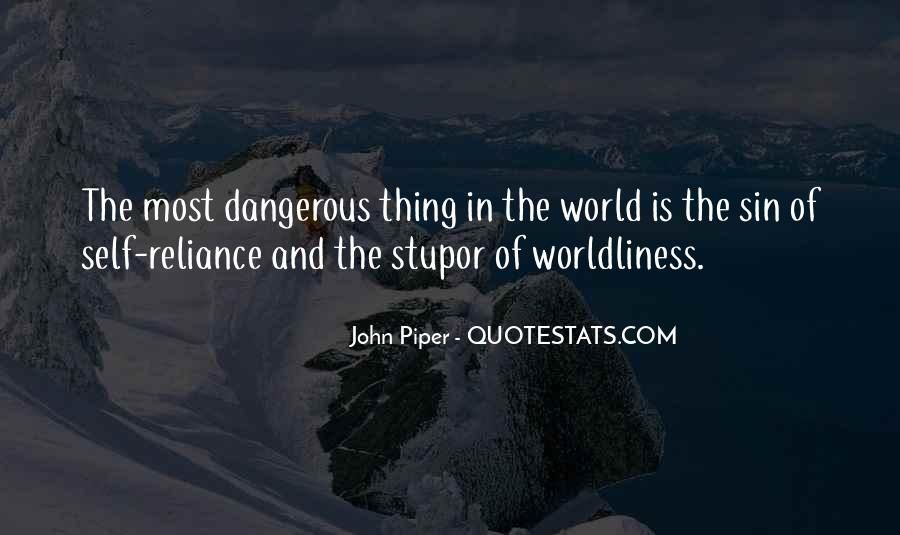 Quotes About Worldliness #1521991