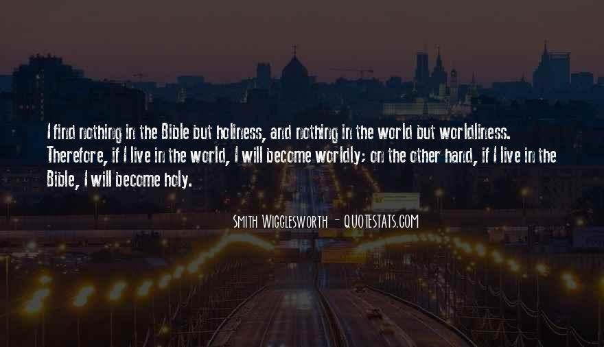 Quotes About Worldliness #1557725