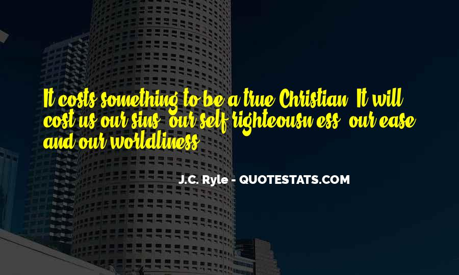 Quotes About Worldliness #1678794