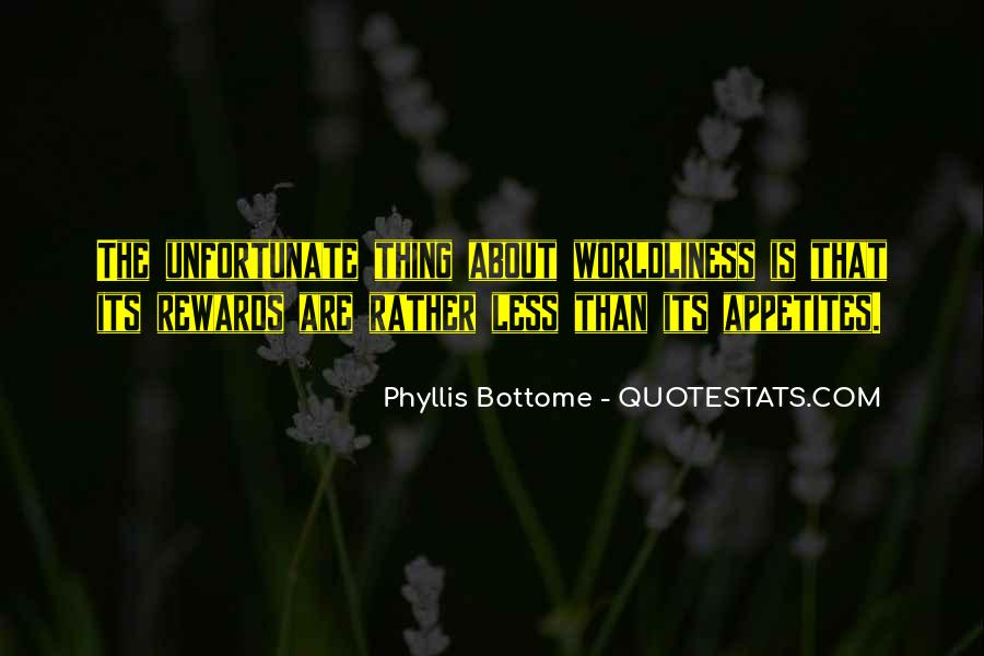 Quotes About Worldliness #1761914