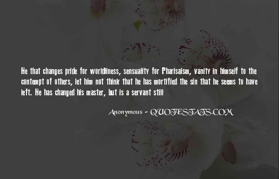 Quotes About Worldliness #1859499