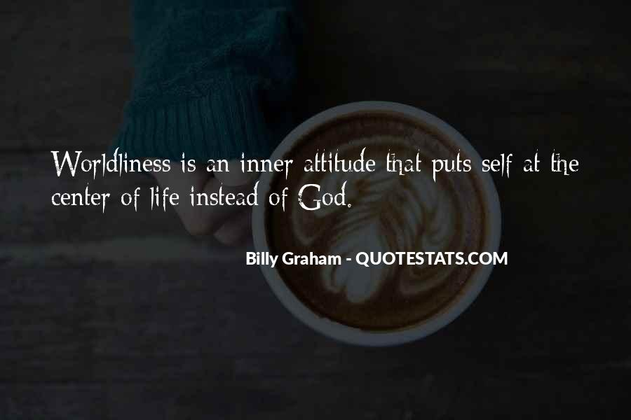 Quotes About Worldliness #480377