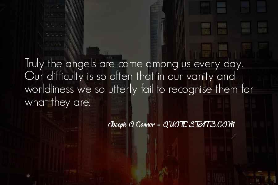 Quotes About Worldliness #873477