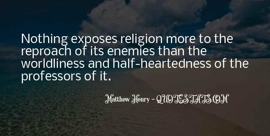 Quotes About Worldliness #978003