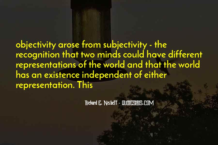 Quotes About Subjectivity And Objectivity #1246105