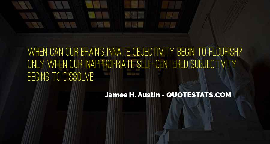 Quotes About Subjectivity And Objectivity #1604413
