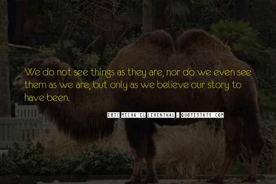 Quotes About Subjectivity And Objectivity #747115