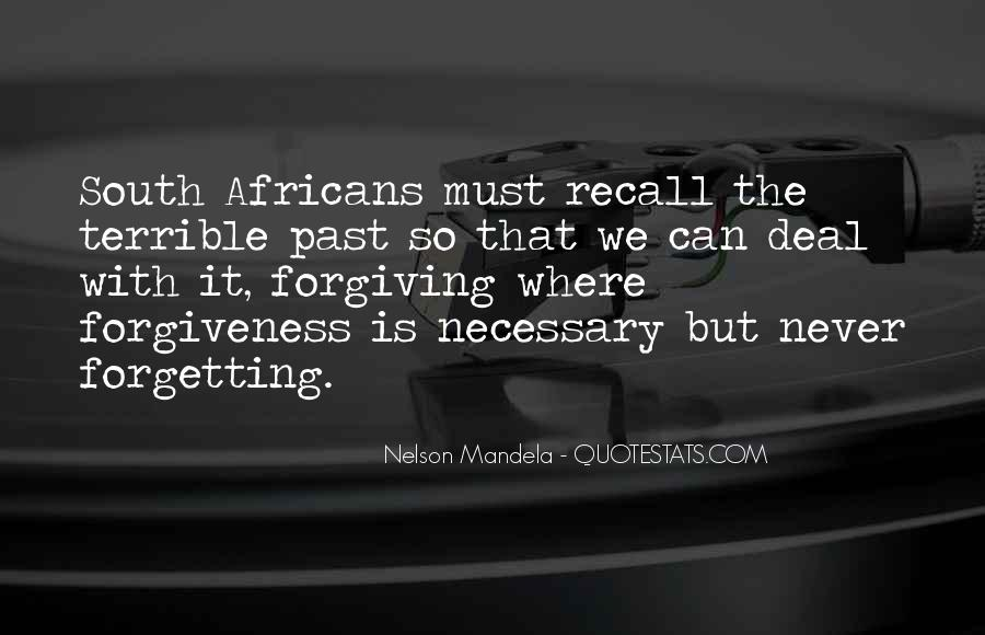 Quotes About Forgiveness Nelson Mandela #274455
