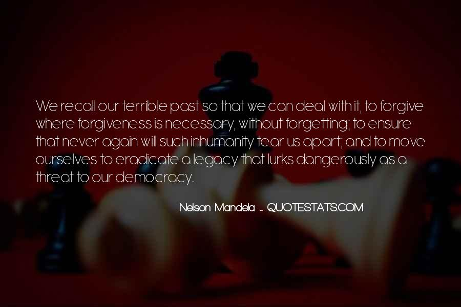 Quotes About Forgiveness Nelson Mandela #394027