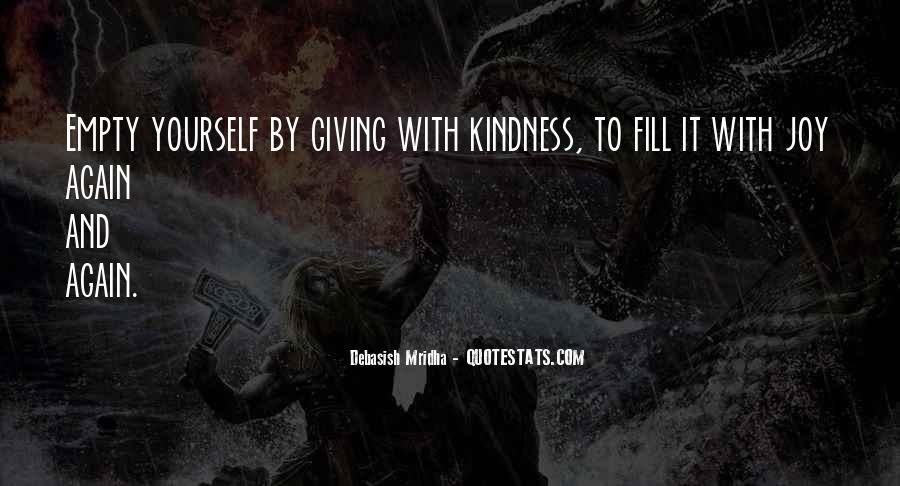 Quotes About Giving And Kindness #109543