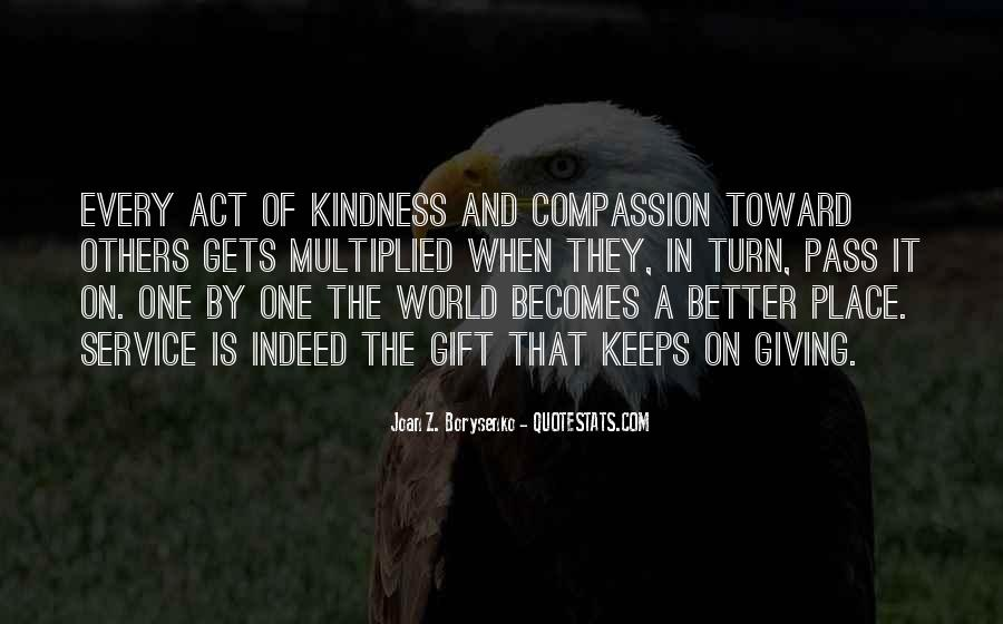 Quotes About Giving And Kindness #1125827
