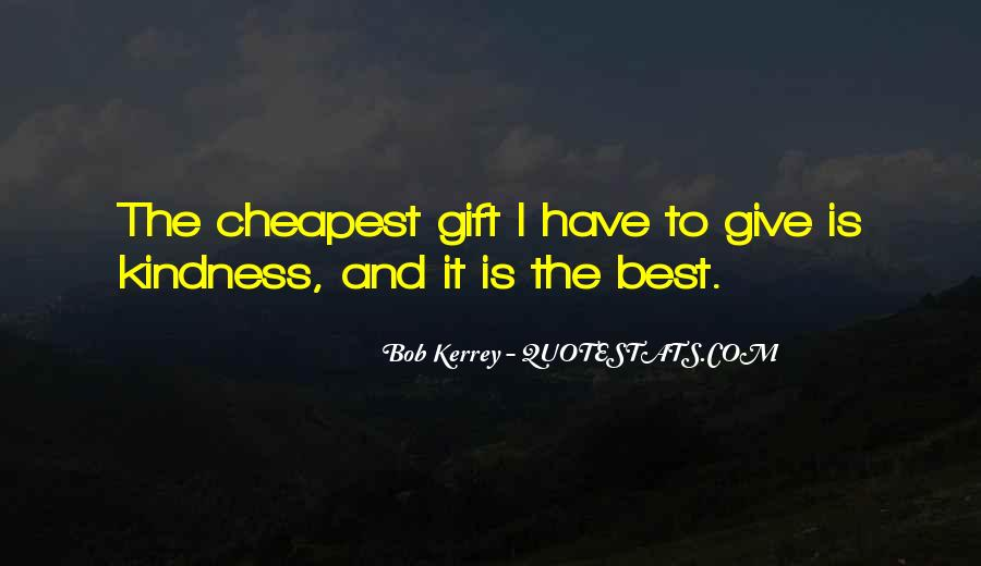 Quotes About Giving And Kindness #1127760