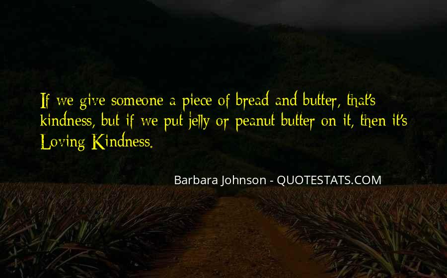 Quotes About Giving And Kindness #1429820