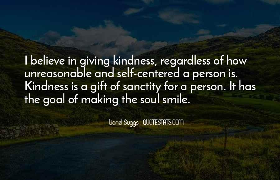 Quotes About Giving And Kindness #1490773