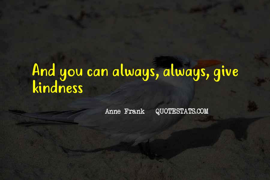 Quotes About Giving And Kindness #1866420