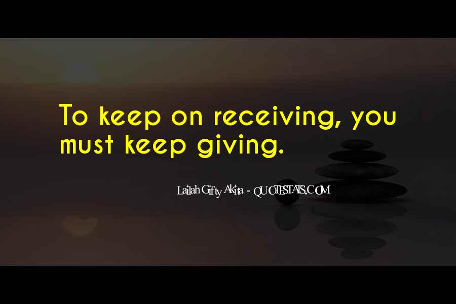 Quotes About Giving And Kindness #339358