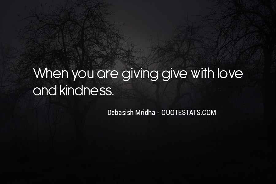 Quotes About Giving And Kindness #954693