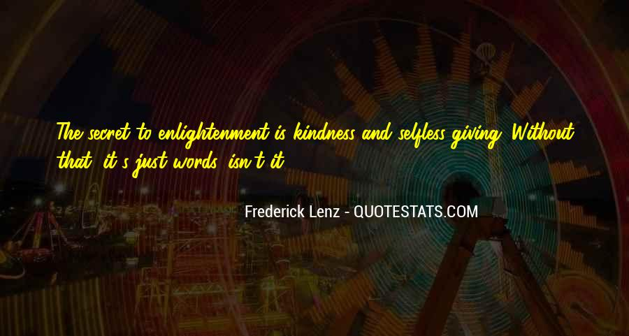 Quotes About Giving And Kindness #960760