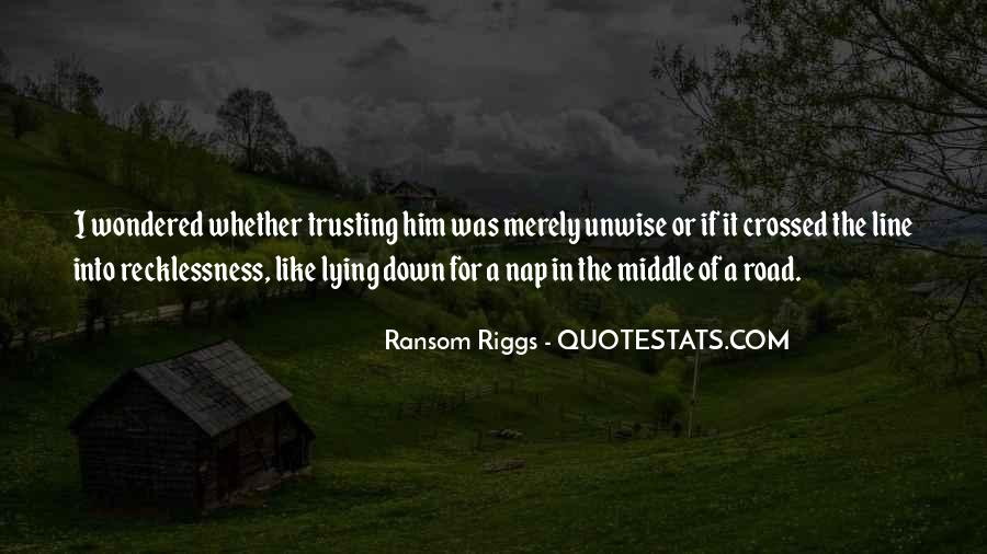 Quotes About Trusting #10723