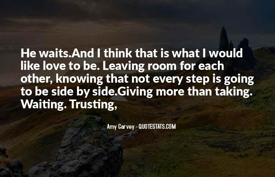 Quotes About Trusting #130937
