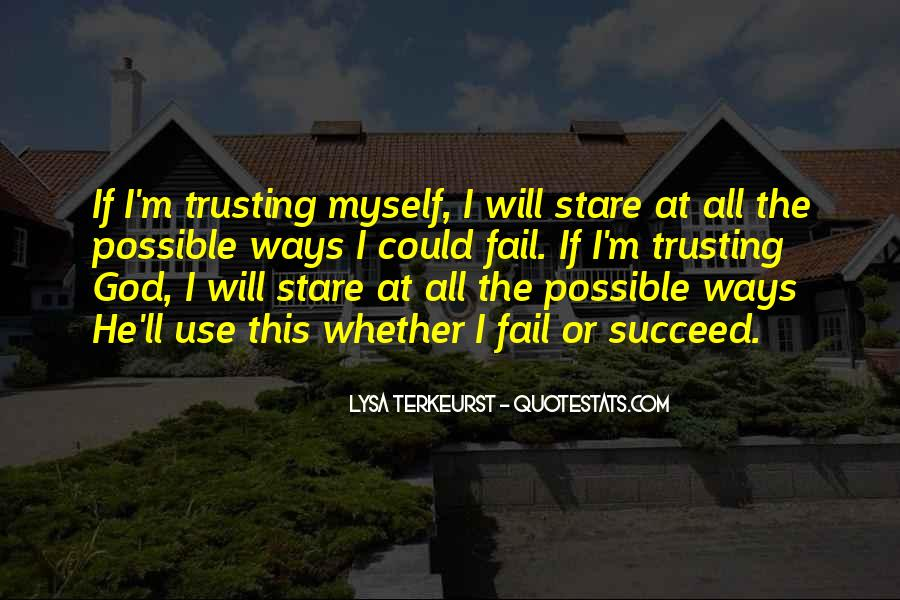 Quotes About Trusting #176488